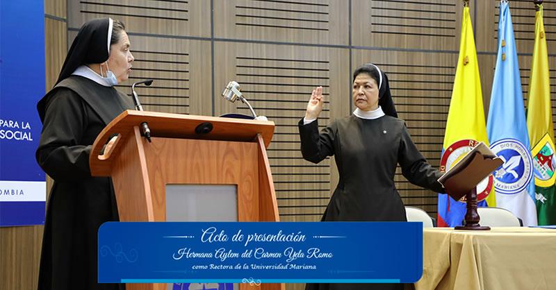 Hermana Aylem Yela Romo, toma posesión como nueva rectora de la Universidad Mariana
