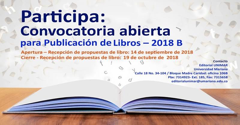 PARTICIPA EN LA CONVOCATORIA PARA PUBLICACIÓN DE LIBROS – 2018 B