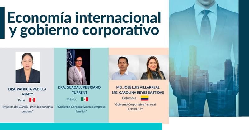 FACULTAD DE CIENCIAS CONTABLES, ECONÓMICAS Y ADMINISTRATIVAS, LIDERÓ WEBINAR INTERNACIONAL