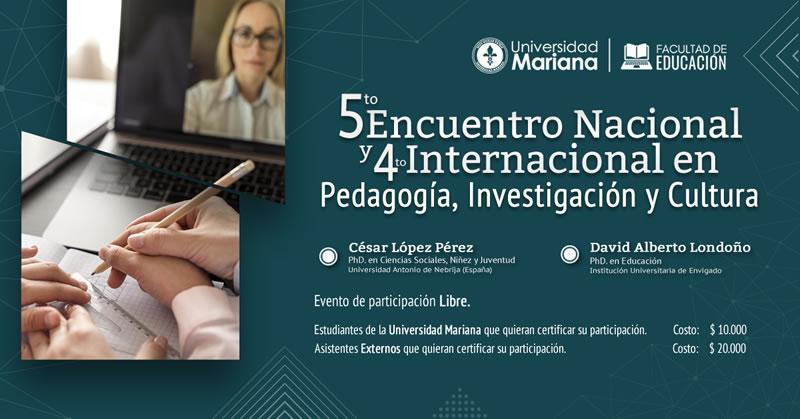 FACULTAD DE EDUCACIÓN PREPARA ENCUENTRO EN PEDAGOGÍA, INVESTIGACIÓN Y CULTURA
