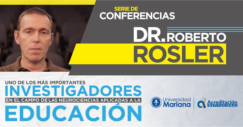 EL DR. ROBERTO ROSLER HABLARÁ DE NEUROEDUCACIÓN E INTELIGENCIA EMOCIONAL
