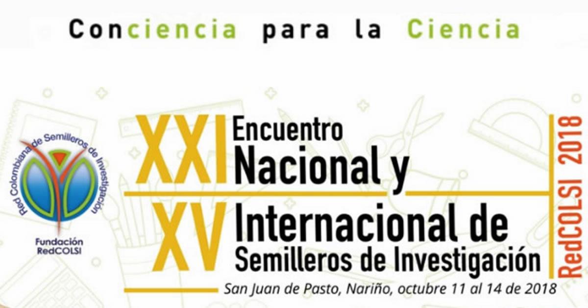 UNIVERSIDAD MARIANA SEDE DEL XV ENCUENTRO INTERNACIONAL Y XXI NACIONAL DE SEMILLEROS DE INVESTIGACIÓN
