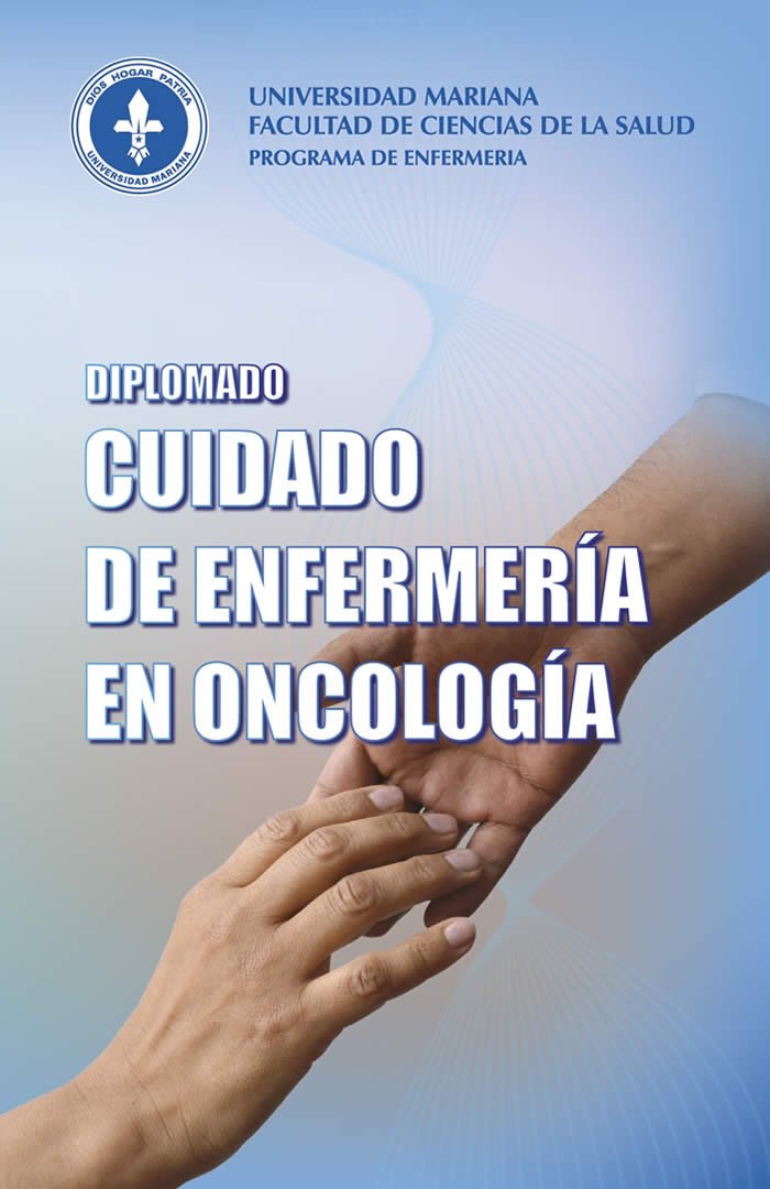 DIPLOMADO CUIDADO DE ENFERMERIA EN ONCOLOGIA UNIVERSIDAD