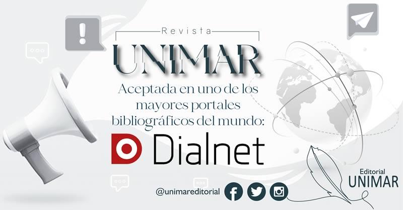 Revista UNIMAR aceptada en Dialnet, uno de los mayores portales bibliográficos del mundo