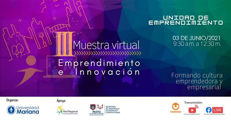 Se llevará a cabo la III Muestra Virtual de Emprendimiento e Innovación